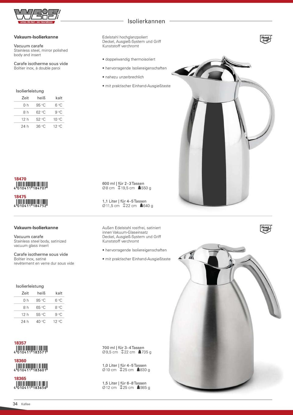 Isolierkannen Vakuum-Isolierkanne Vacuum carafe  Stainless steel, mirror polished body and insert  Carafe isotherme sous v...